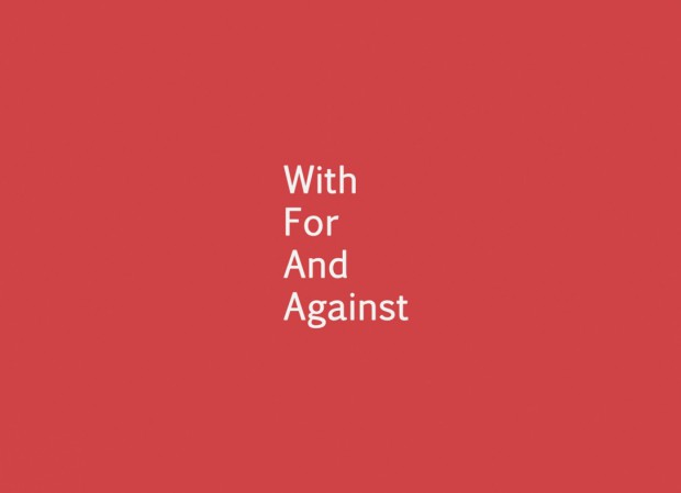 With For And Against