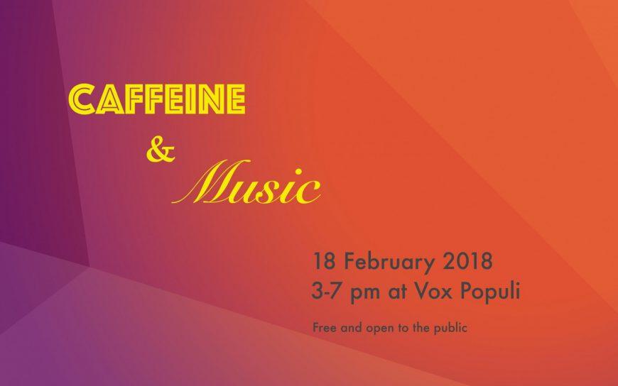 Caffeine and music
